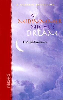 A Midsummer Night's Dream-nextext Classic Retelling By Holt Mcdougal (COR)/ Shakespeare, William