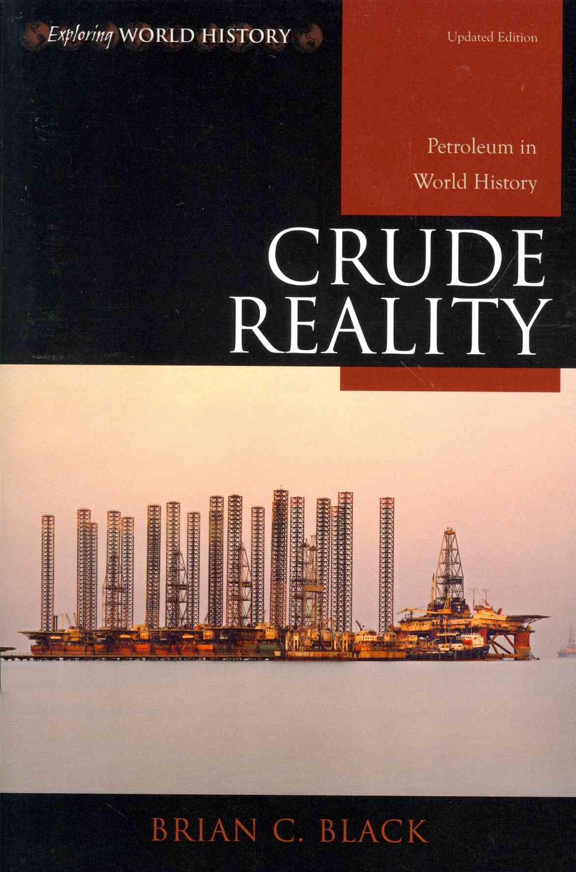 Crude Reality By Black, Brian C.